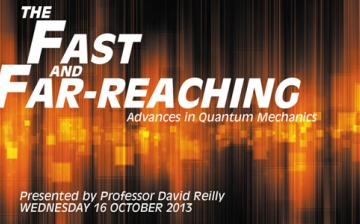 The Fast and the Far-reaching Advances in Quantum Mechanics